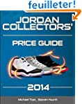 Jordan Collectors' Price Guide 2014 (...
