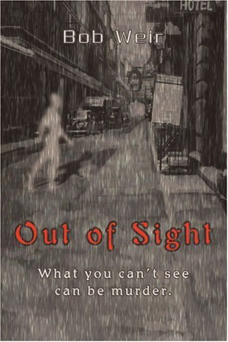 Out Of Sight: What You Can't See Can Be Murder