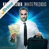 White Precious [Explicit]
