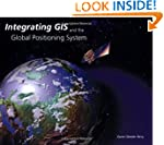 Integrating GIS and the Global Positi...