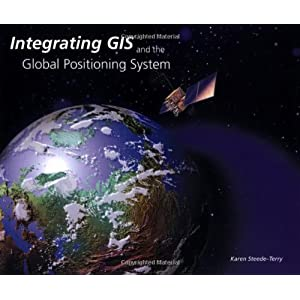 Integrating GIS and the Global Positioning System