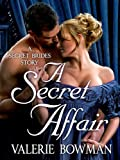 Image of A Secret Affair (Secret Brides)