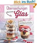�berraschungen aus dem Glas: Kulinari...