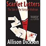 Scarlet Letters: The Tale of the Vampire Mailman