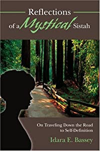Reflections of a Mystical Sistah: On Traveling Down the Road to Self-Definition download ebook