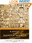 Magic in the Roman World: Pagans, Jew...