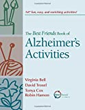 The Best Friends Book of Alzheimer's Activities, Vol. 1