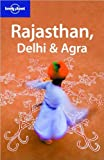 Lindsay Brown Rajasthan, Delhi and Agra (Lonely Planet Country & Regional Guides)
