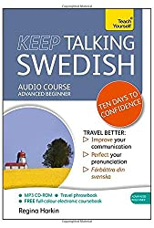 Keep Talking Swedish - Ten Days to Confidence: Teach Yourself (Teach Yourself: Keep Talking)