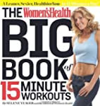 The Women's Health Big Book of 15-Min...