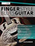 Fingerstyle Blues Guitar: Master Acou...