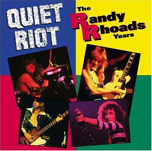 Randy Rhoads Years by QUIET RIOT (1993-08-02)