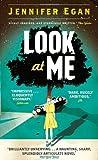 Look at Me (1780330995) by Egan, Jennifer