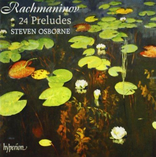 Rachmaninov: 24 Preludes, Op. 23 Nos. 1-10, Op. 32 Nos. 1 - 13, Morceaux de fantaisie, Op. 3 No. 2