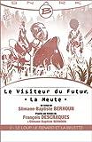 Le Loup, le Renard et la Belette - Le Visiteur du Futur - La Meute - Épisode 2: Le Visiteur du Futur, T1