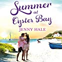 Summer at Oyster Bay Audiobook by Jenny Hale Narrated by Teri Schnaubelt