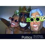 Politics: Puns & Parody ~ James R. Holland