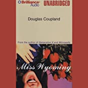 Miss Wyoming | [Douglas Coupland]