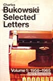 Selected Letters, Vol. 1: 1958-1965