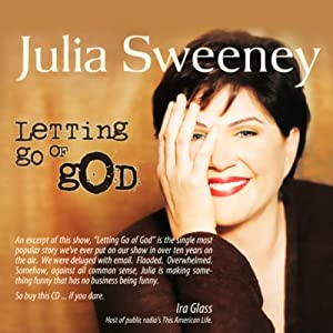 Letting Go of God | [Julia Sweeney]