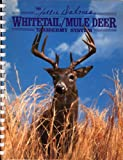 The Sallie Dahmes Whitetail/Mule Deer Taxidermy System (0925245038) by Dahmes, Sallie