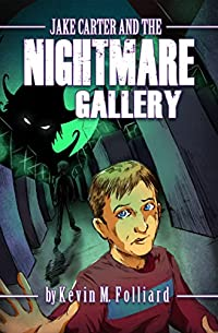 Jake Carter & The Nightmare Gallery by Kevin Folliard ebook deal