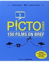 Pictologies 150 films en bref
