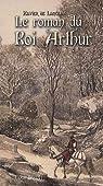 Le roman du roi Arthur, tome 1 : Merlin et la jeunesse d'Arthur - Les compagnons de la Table ronde par Langlais
