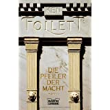 Die Pfeiler der Macht: Romanvon &#34;Ken Follett&#34;