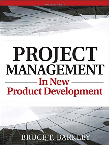 Project Management in New Product Development, by Bruce Barkley