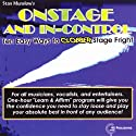 Onstage and In-Control: 10 Easy Ways to Clobber Stage Fright Audiobook by Stan Munslow Narrated by Stan Munslow