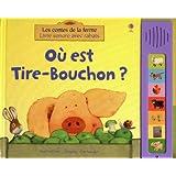 OU EST TIRE-BOUCHON ? - LES CONTES DE LA FERME LIV