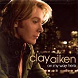 img - for ON MY WAY HERE by CLAY AIKEN [Korean Imported] (2008) book / textbook / text book
