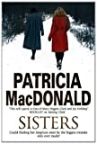 Sisters (0727882473) by MacDonald, Patricia