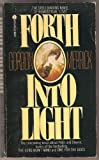 Forth into Light (0380011956) by Merrick, Gordon