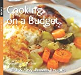 Gina Steer (General Editor) Cooking on a Budget (Quick & Easy, Proven Recipes Series)
