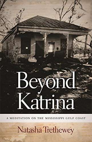 Beyond Katrina: A Meditation on the Mississippi Gulf Coast (Sarh Mills Hodge Fund Publications)