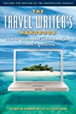 img - for The Travel Writer's Handbook: How to Write   and Sell   Your Own Travel Experiences book / textbook / text book