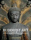 Buddhist Art: An Historical and Cultural Journey