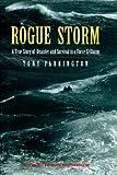 Rogue Storm (1853107352) by Farrington, Tony