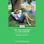 The Adventures of Tom Sawyer (       ABRIDGED) by Mark Twain Narrated by Paul Newman