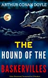 THE HOUND OF THE BASKERVILLES: Color Illustrated, Formatted for E-Readers (Unabridged Version)