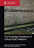 The Routledge Handbook of Critical Public Relations (Routledge Companions in Business, Management and Accounting)