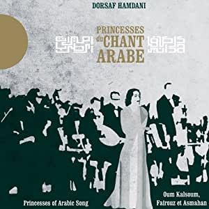 Princesses du chant arabe orient