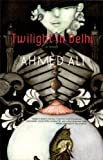 img - for Twilight in Delhi book / textbook / text book