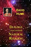 Dialogs Concerning Natural Religion by David Hume
