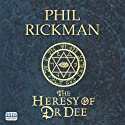 The Heresy of Dr Dee Audiobook by Phil Rickman Narrated by Seán Barrett