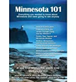 img - for Minnesota 101: Everything You Wanted to Know about Minnesota and Were Going to Ask Anyway (Paperback) - Common book / textbook / text book
