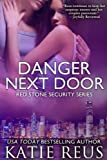 img - for Danger Next Door (Red Stone Security Series) book / textbook / text book