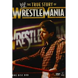 True Story of Wrestlemania (Single Disc)